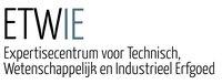ETWIE - Expertisecentrum voor Technisch, Wetenschappelijk en Industrieel Erfgoed